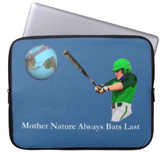 Mother Nature Always Bats Last Computer Sleeves