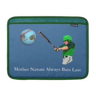 Mother Nature Always Bats Last MacBook Air Sleeve