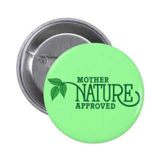 Mother Nature Approved Button