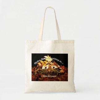 Mother Nature is watching us Tote Bag