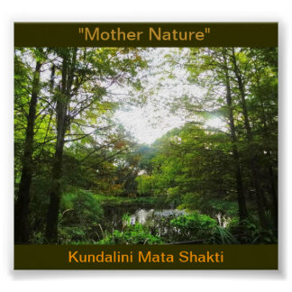 Mother Nature/Kundalini Poster