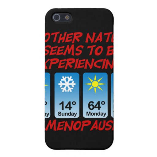 Mother Nature Menopause.png iPhone 5/5S Case