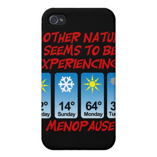 Mother Nature Menopause.png iPhone 4 Cases