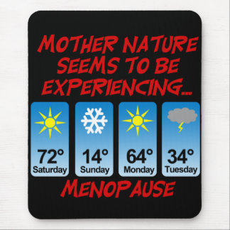 Mother Nature Menopause png Mousepads