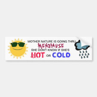 MOTHER NATURES MENOPAUSE BUMPER STICKER
