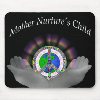 Mother Nurture's Child Mouse Pad