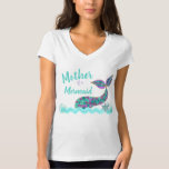 "Mother of a Mermaid, birthday Party tshirt<br><div class=""desc"">Perfect for the whole family to match for your little ones under the sea,  Mermaid Party</div>"