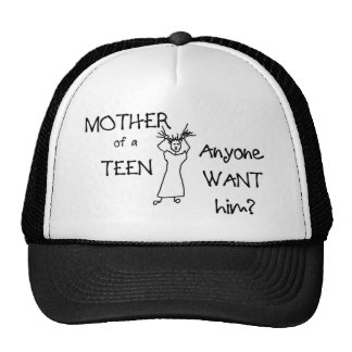 Mother of a teen...Anyone want him? Trucker Hat