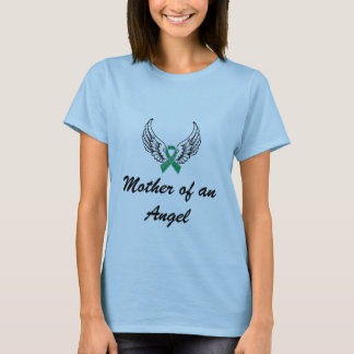 Mother of an angel - anencephaly T-Shirt