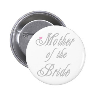 Mother of Bride Classy  Grays Button