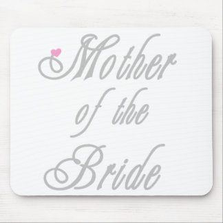 Mother of Bride Classy  Grays Mouse Pad