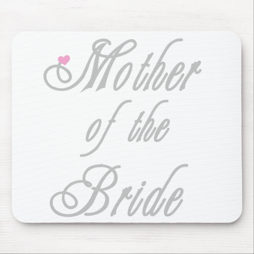 Mother of Bride Classy  Grays Mouse Mat