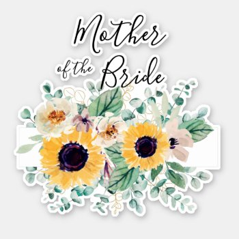 MOTHER OF BRIDE GROOM Sunflowers - Personalized Sticker