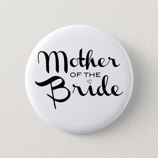 Mother of Bride Retro Script Black on White Button