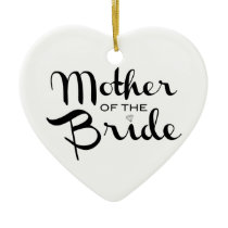 Mother of Bride Retro Script Black on White Ceramic Ornament