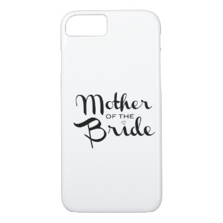 Mother of Bride Retro Script Black on White iPhone 7 Case