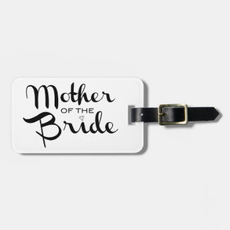Mother of Bride Retro Script Black on White Luggage Tag