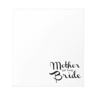 Mother of Bride Retro Script Black on White Notepad
