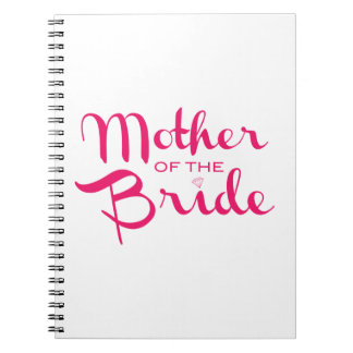 Mother of Bride Retro Script Hot Pink On White Notebook