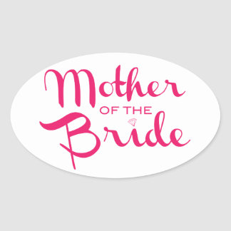 Mother of Bride Retro Script Hot Pink On White Oval Sticker