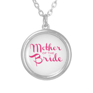 Mother of Bride Retro Script Hot Pink On White Silver Plated Necklace