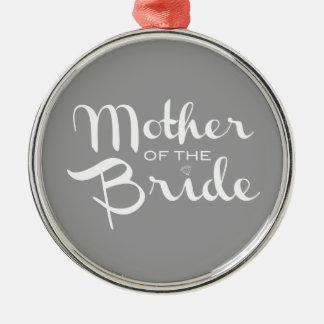Mother of Bride Retro Script White on Grey Metal Ornament