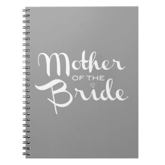 Mother of Bride Retro Script White on Grey Notebook