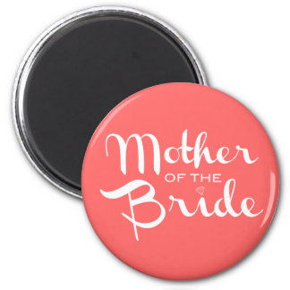 Mother of Bride Retro Script White on Peach 2 Inch Round Magnet