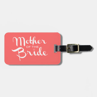 Mother of Bride Retro Script White on Peach Luggage Tag