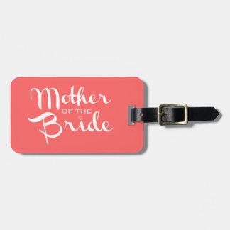 Mother of Bride Retro Script White on Peach Luggage Tag