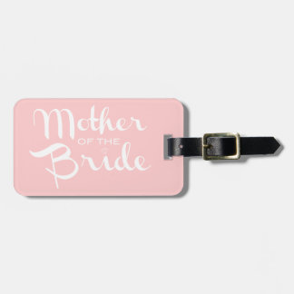 Mother of Bride Retro Script White On Pink Bag Tag