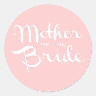 Mother of Bride Retro Script White On Pink Classic Round Sticker