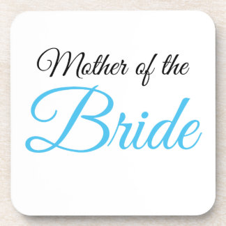 Mother of Bride Script Blue Coaster
