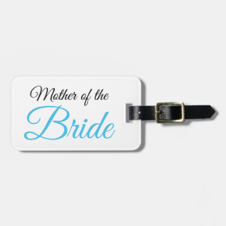 Mother of Bride Script Blue Luggage Tag