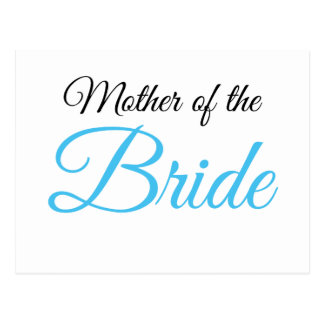 Mother of Bride Script Blue Postcard