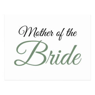 Mother of Bride Script Green Postcard