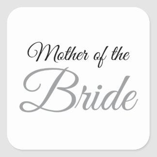 Mother of Bride Script Grey Square Sticker