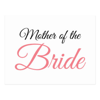 Mother of Bride Script Pink Postcard