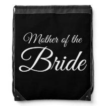 Mother of Bride Script White on Black Drawstring Bag