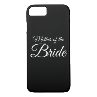 Mother of Bride Script White on Black iPhone 7 Case