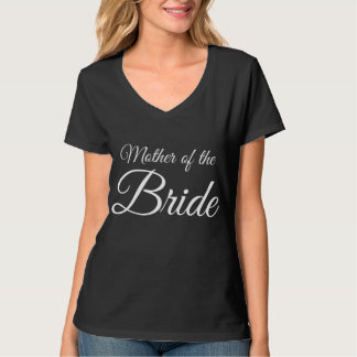 Mother of Bride Script White on Black T-Shirt