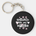 Mother of Bride White on Black Basic Round Button Keychain
