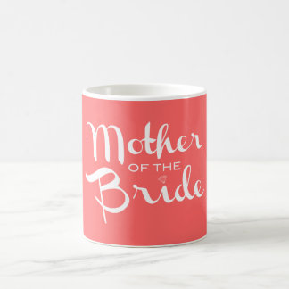 Mother of Bride White on Peach Coffee Mugs