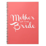 Mother of Bride White on Peach Spiral Note Book