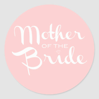 Mother of Bride White On Pink Round Stickers