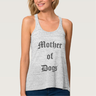 Mother of Dogs Flowy Racerback Tank Top