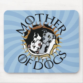 Mother Of Dogs Mousepad