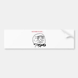 Mother of God Car Bumper Sticker