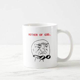 mother of god meme classic white coffee mug