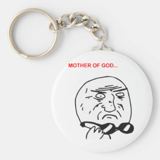Mother of God Rage Face Comic Meme Keychain